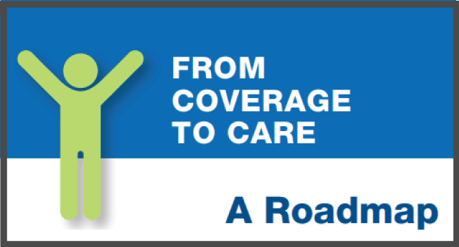 Click to download the Coverage to Care Roadmap PDF